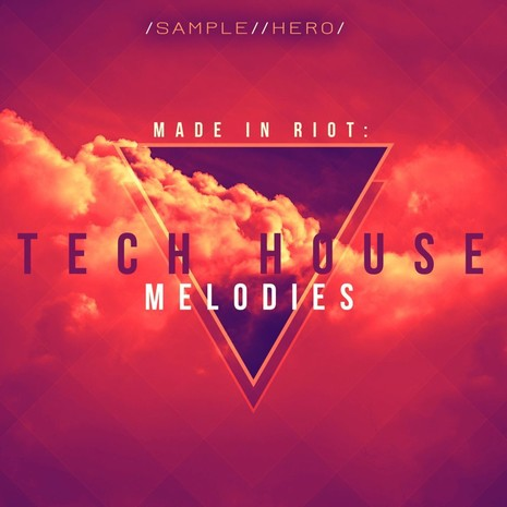 Made In Riot: Tech House Melodies