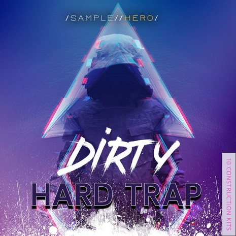 Dirty Hard Trap