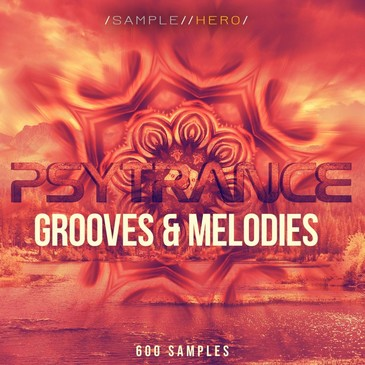 Psytrance Grooves & Melodies