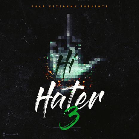 Hi Hater 3