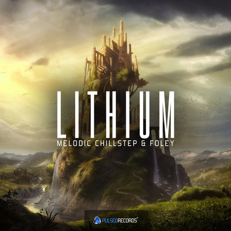 Lithium: Melodic Chillstep & Foley