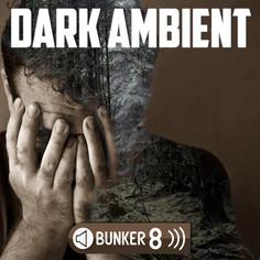 Bunker 8: Dark Ambient