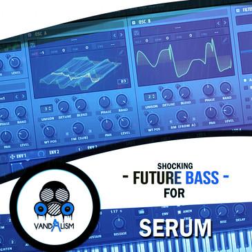 Shocking Future Bass For Serum