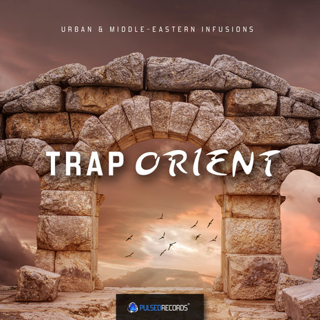 Trap Orient: Urban & Middle Eastern Infusions