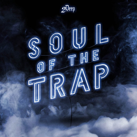 Soul Of The Trap