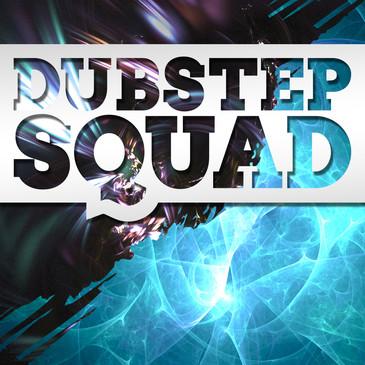 Big EDM: Dubstep Squad