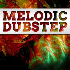 Big EDM: Melodic Dubstep
