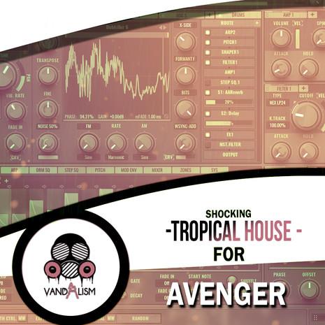 Shocking Tropical House For Avenger