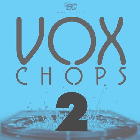 Vox Chops 2