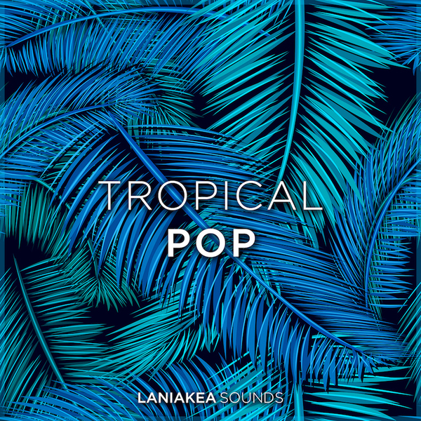 Laniakea Sounds: Tropical Pop