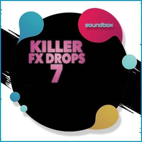 Killer FX Drops 7
