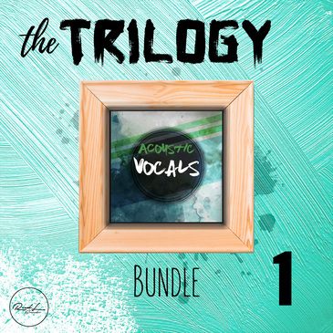 The Trilogy Bundle Vol 1: Acoustic Vocals
