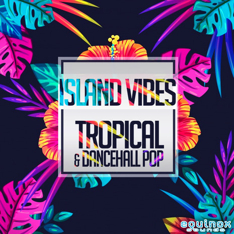 Island Vibes: Tropical & Dancehall Pop