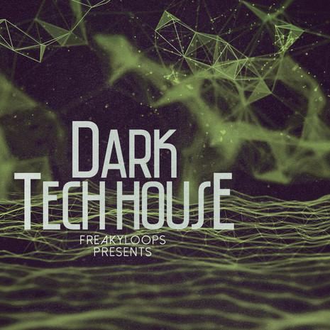 Freaky Loops: Dark Tech House