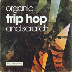 Organic Trip Hop & Scratch