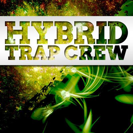 Big EDM: Hybrid Trap Crew
