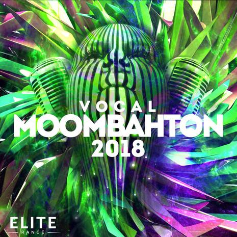 Vocal Moombahton 2018