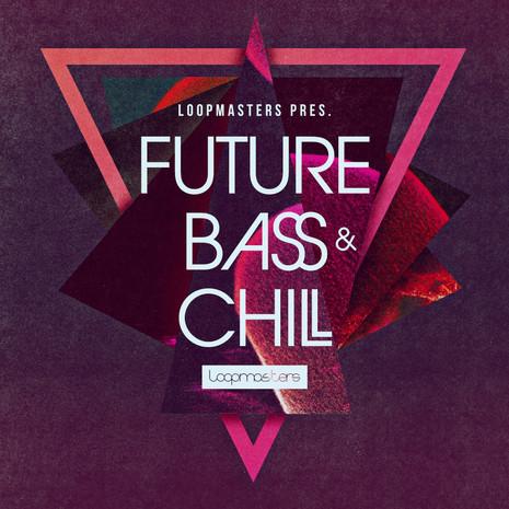 Future Bass & Chill