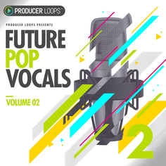 Future Pop Vocals Vol 2