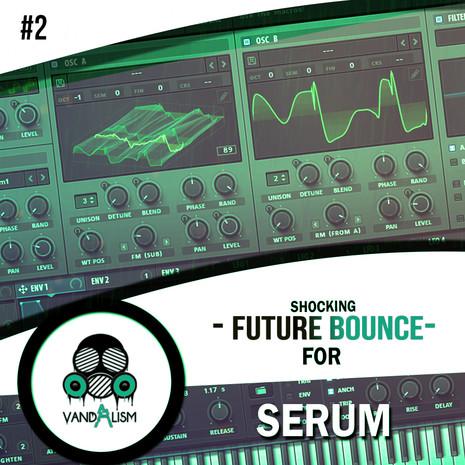 Shocking Future Bounce For Serum 2