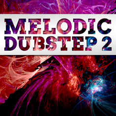 Big EDM: Melodic Dubstep 2