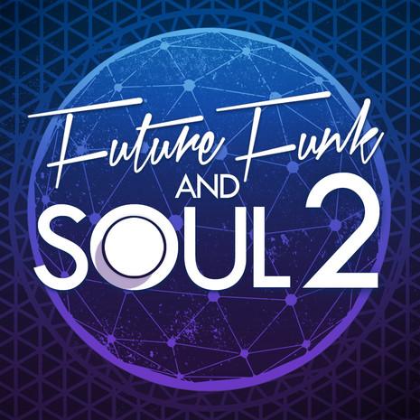 Future Funk & Soul 2
