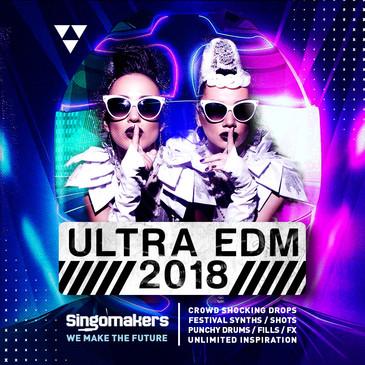 Singomakers: Ultra EDM 2018