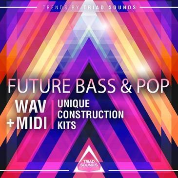 Future Bass & Pop 2018
