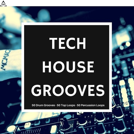 Tech House Grooves 2018