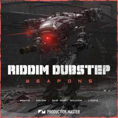Riddim Dubstep Weapons
