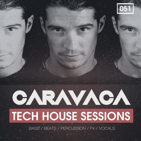 Caravaca: Tech House Sessions
