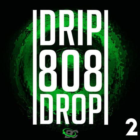 Drip 808 Drop 2