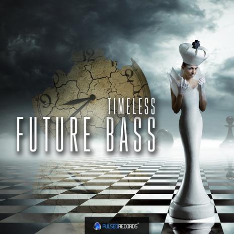 Timeless Future Bass