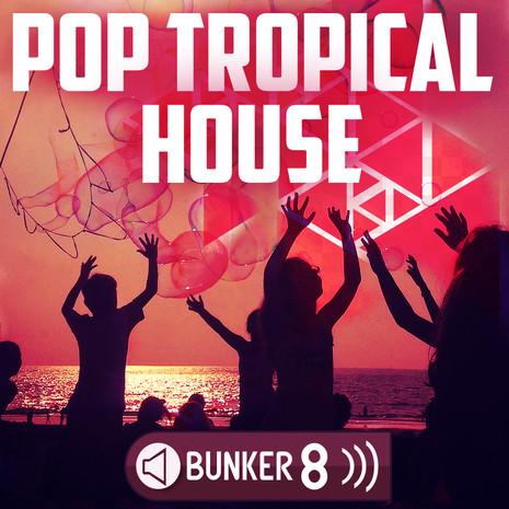 Pop Tropical House