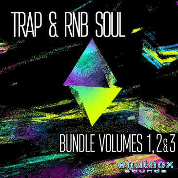 Trap & RnB Soul Bundle (Vols 1, 2 & 3)