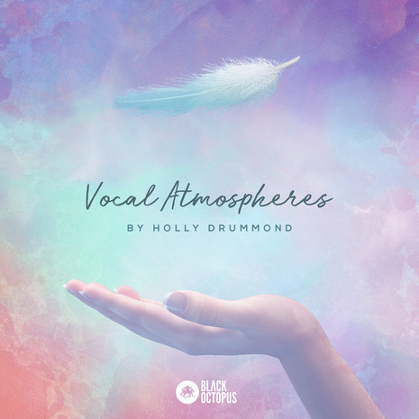 Holly Drummond: Vocal Atmospheres