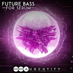 Audentity: Future Bass For Serum