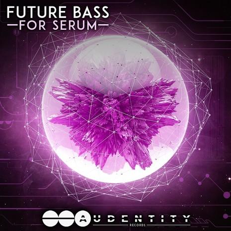 Audentity: Future Bass For Serum