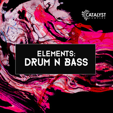 Elements: Drum N Bass