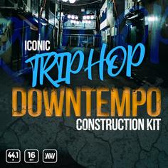 Iconic Trip Hop Downtempo Construction Kit