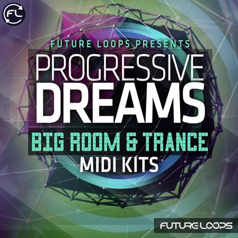 Progressive Dreams: Big Room & Trance MIDI Kits