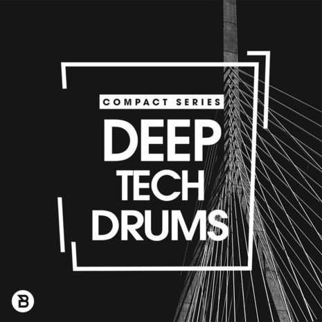 Compact Series: Deep Tech Drums