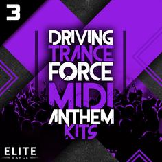 Driving Trance Force MIDI Anthem Kits 3