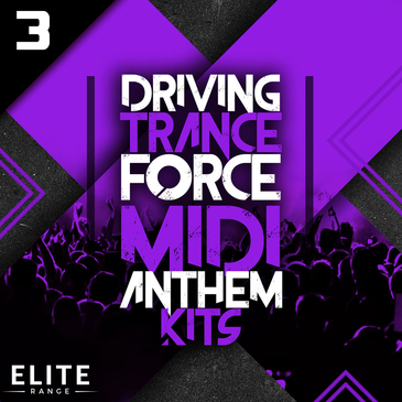 Driving Trance Force MIDI Anthem Kits 3