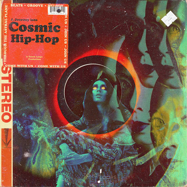 Touch Loops: Cosmic Hip Hop