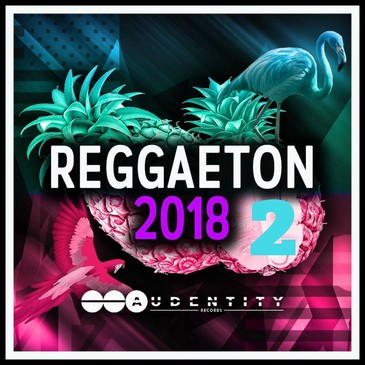 Reggaeton 2018 Vol 2