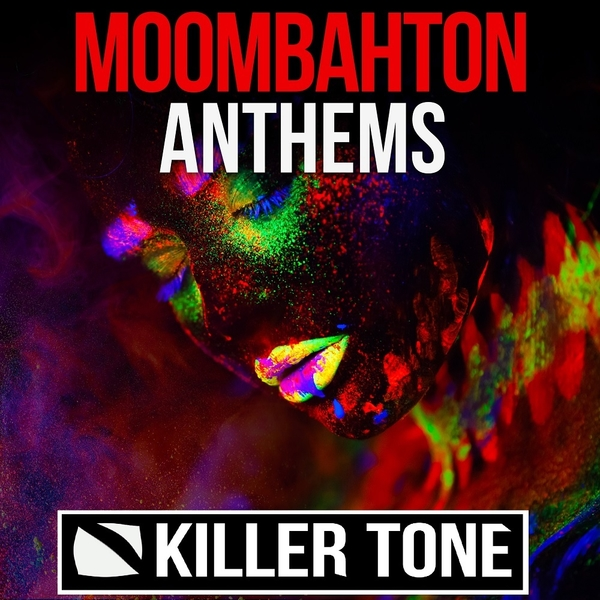Killer Tone: Moombahton Anthems