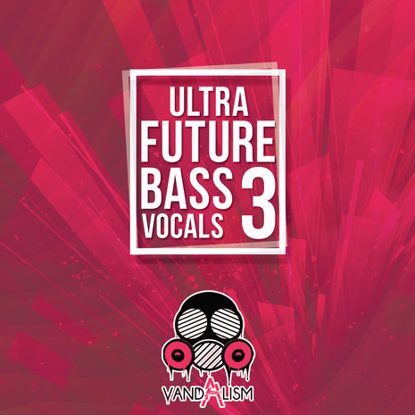 Ultra Future Bass Vocals 3