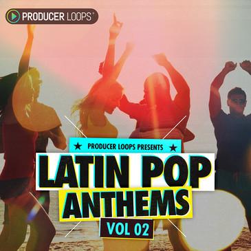 Latin Pop Anthems 2