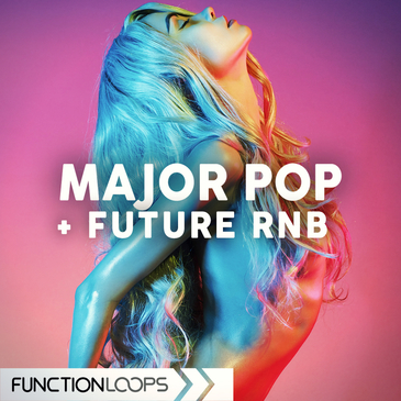Major Pop & Future RnB